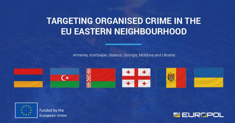 Europol and European Commission lead new project to target organised crime in EU Eastern Neighbourhood